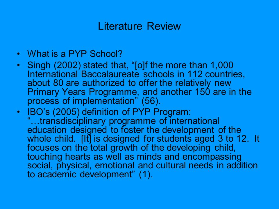 Literature Review What is a PYP School.