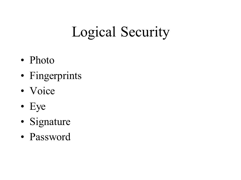 Logical Security Photo Fingerprints Voice Eye Signature Password