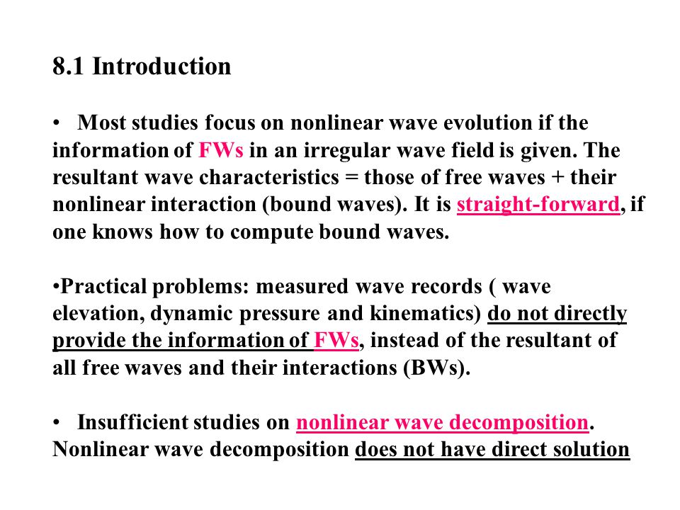 Chapter 8 Decomposition & Superposition of Irregular Waves