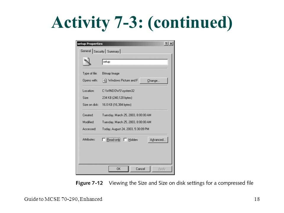 Guide to MCSE , Enhanced18 Activity 7-3: (continued)