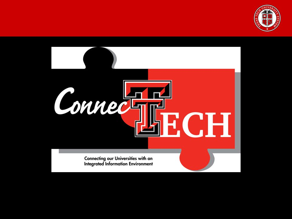 ConnecTech Project Kick-Off Connecting Our Universities with an