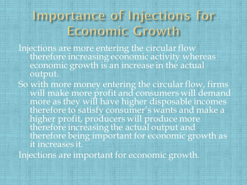Injections are more entering the circular flow therefore increasing economic activity whereas economic growth is an increase in the actual output.