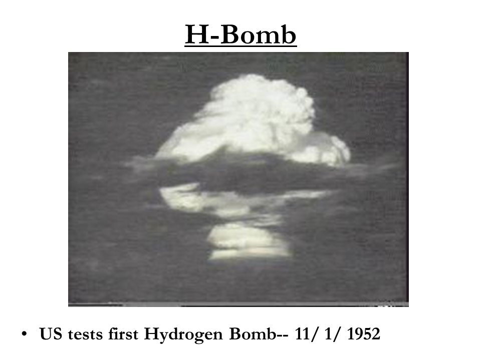 H-Bomb US tests first Hydrogen Bomb-- 11/ 1/ 1952