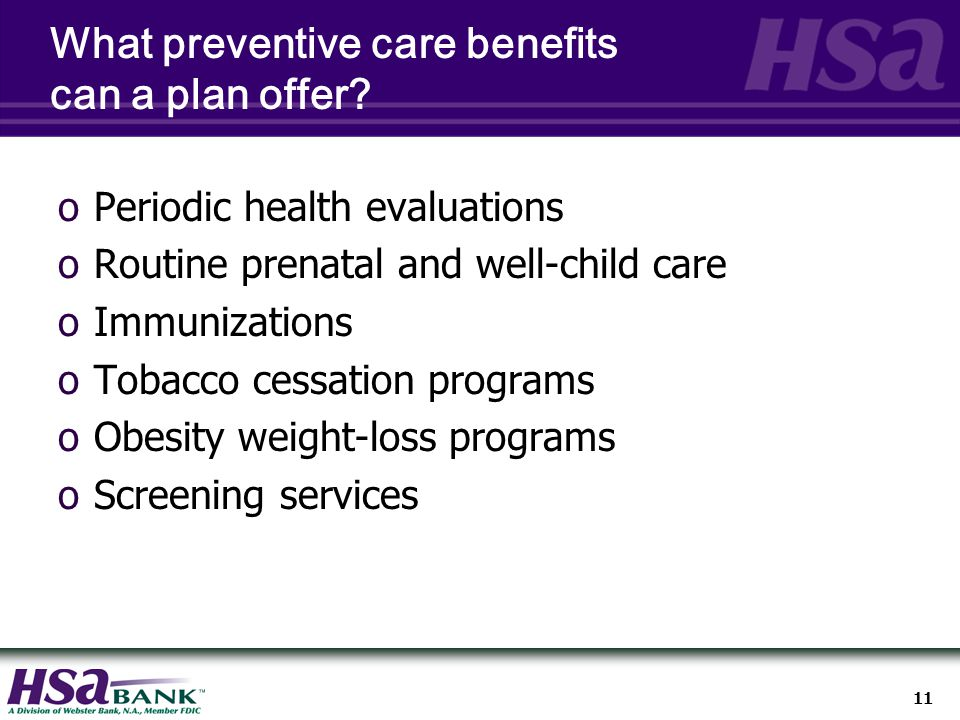 11 What preventive care benefits can a plan offer.