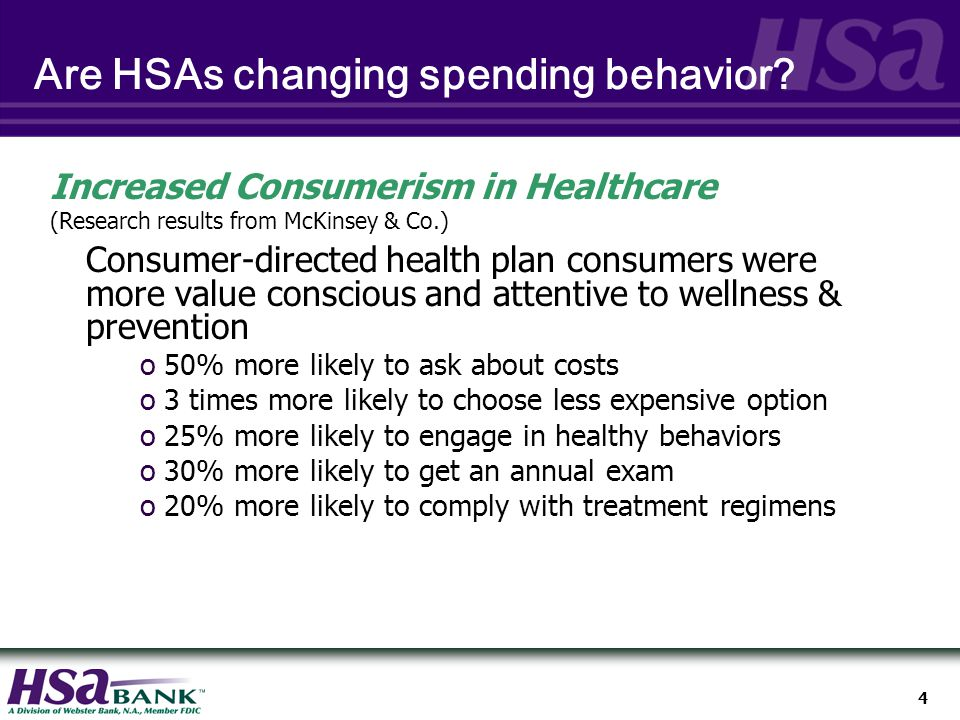 4 Are HSAs changing spending behavior.