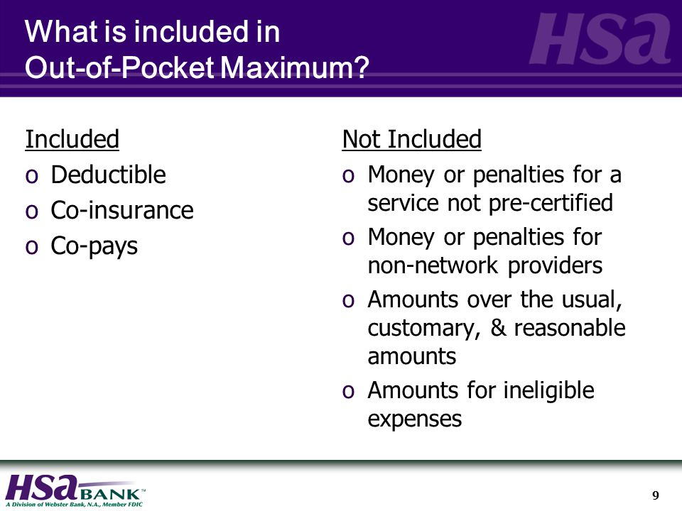 9 What is included in Out-of-Pocket Maximum.