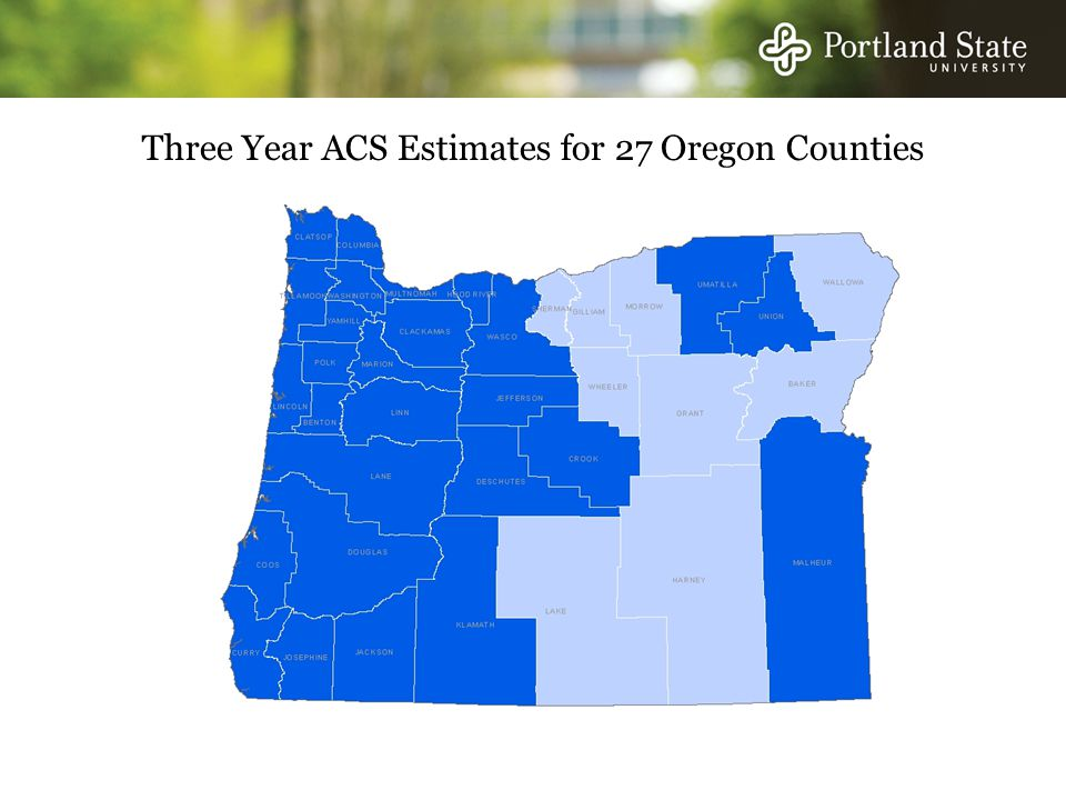 Three Year ACS Estimates for 27 Oregon Counties