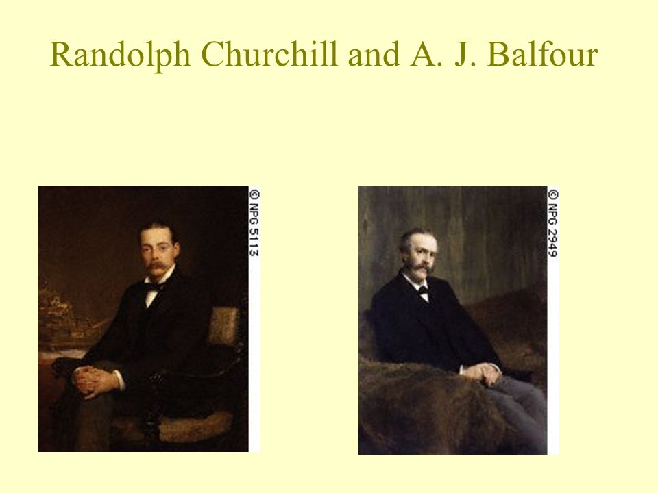 Conservative Strife Randolph Churchill—chancellor of Exchequer and ran commons: low taxes but favored domestic reforms; cost him support of Imperialists and Secretary of War.