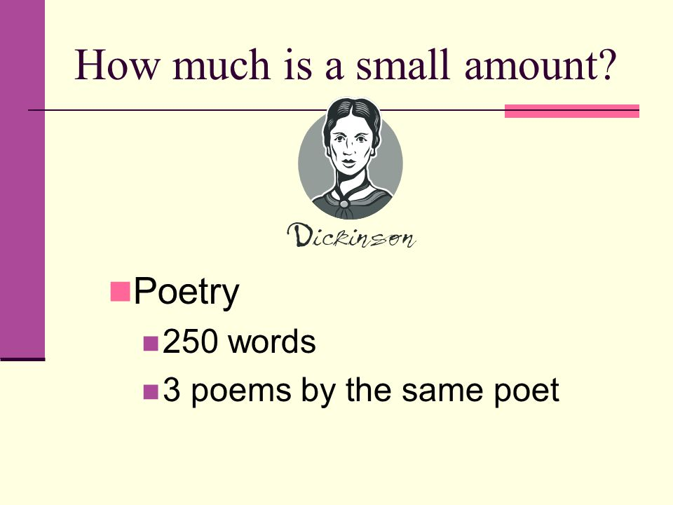 How much is a small amount Poetry 250 words 3 poems by the same poet