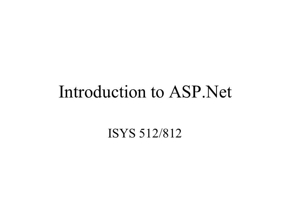 introduction to asp net isys 512 812 web server web server