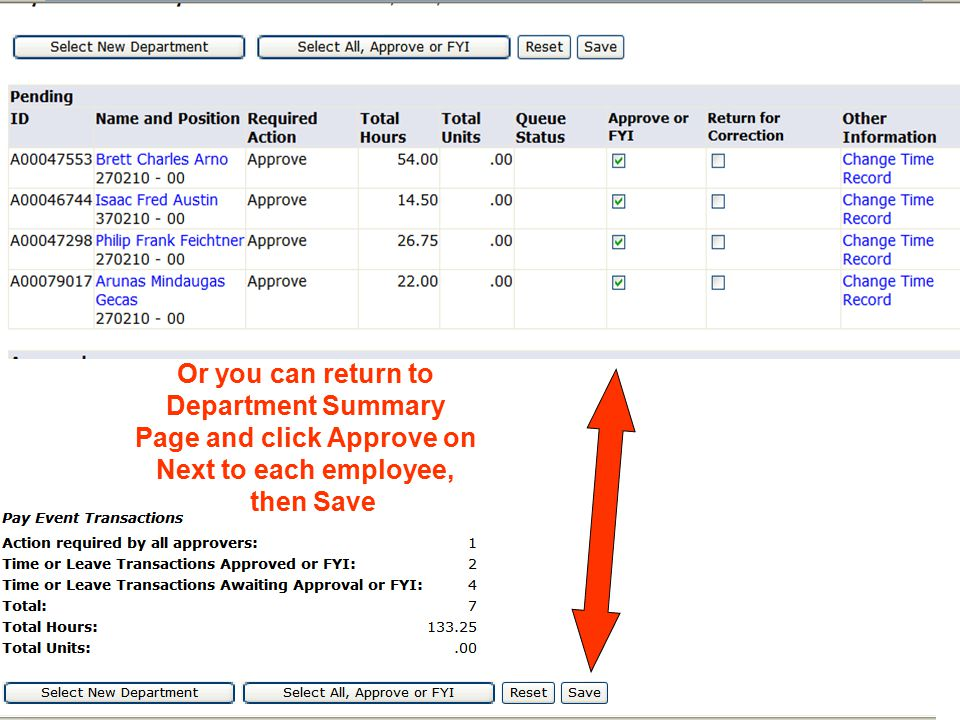 Or you can return to Department Summary Page and click Approve on Next to each employee, then Save