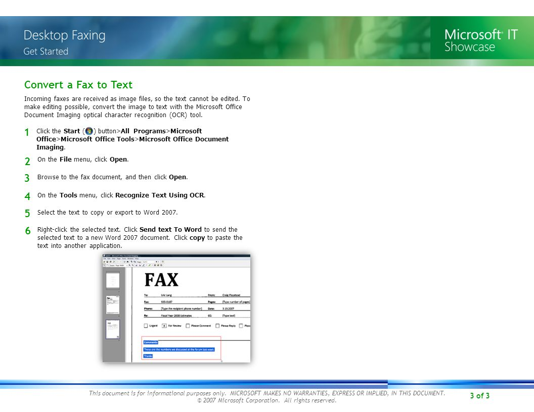 3 of 3 Convert a Fax to Text On the File menu, click Open.