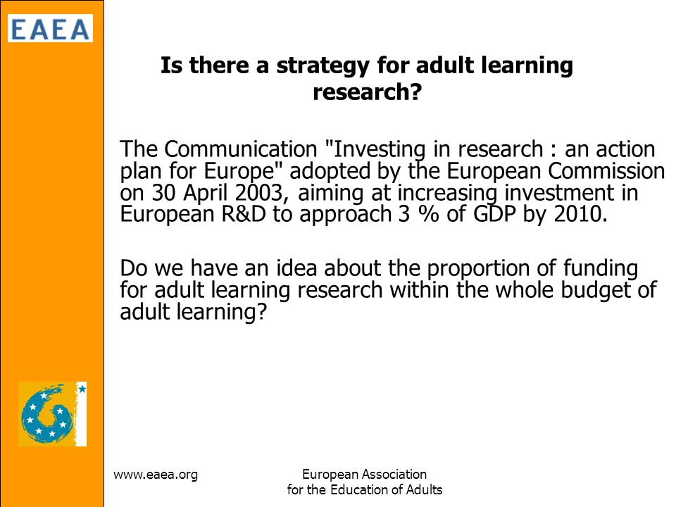 Association for the Education of Adults Is there a strategy for adult learning research.