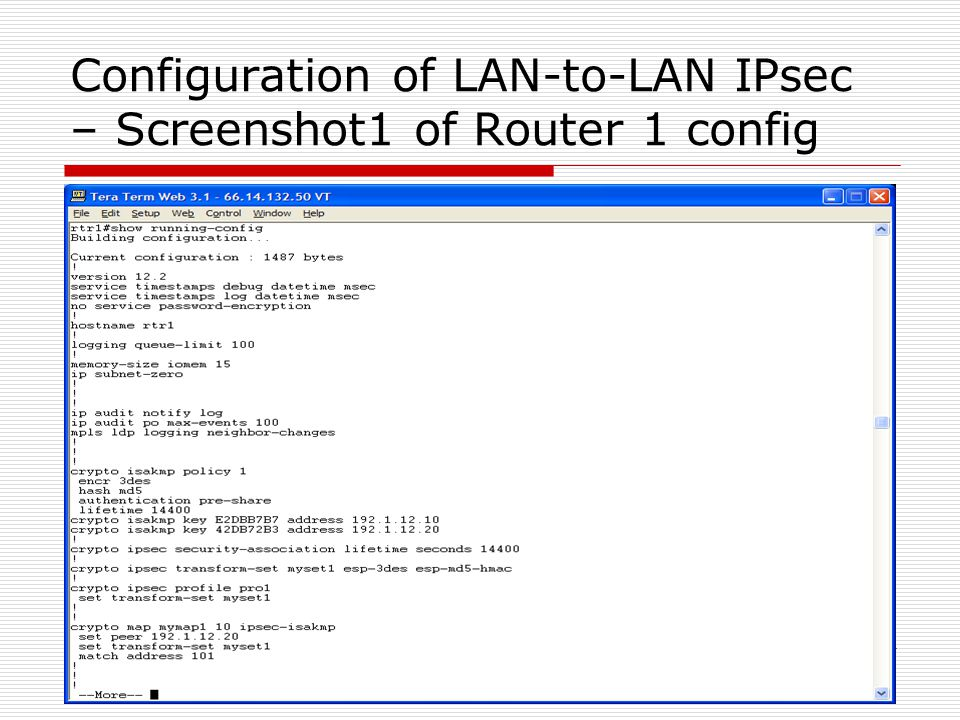 Configuration of LAN-to-LAN IPsec – Screenshot1 of Router 1 config