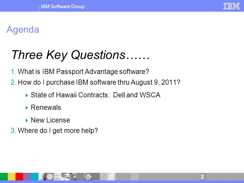 2009 IBM Corporation IBM Passport Advantage Software Update