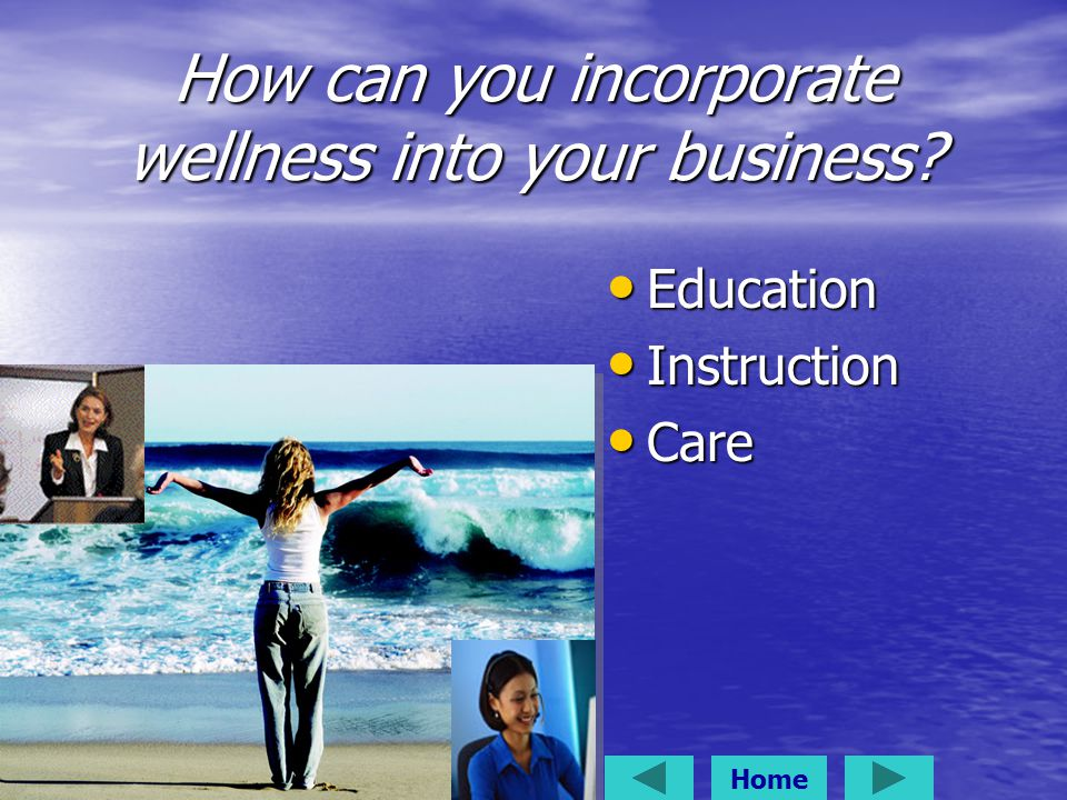 How can you incorporate wellness into your business.