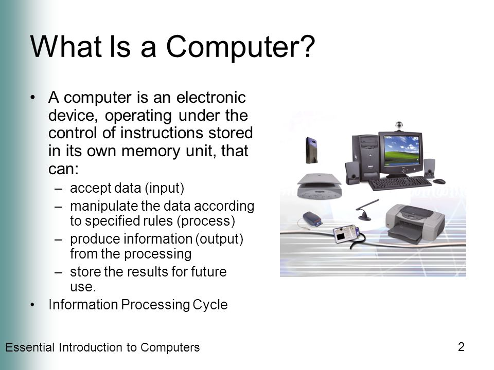 2 What Is a Computer.