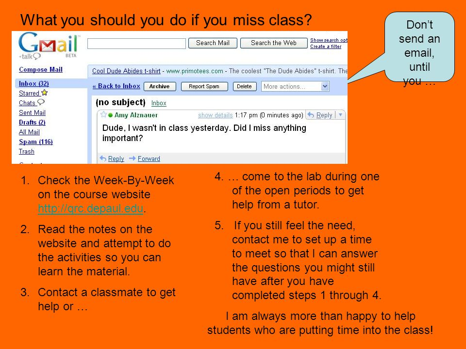 What you should you do if you miss class.