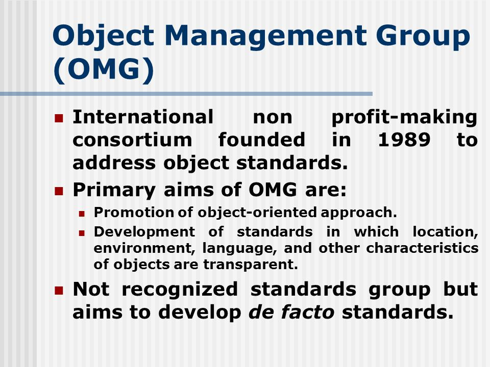 Object-Oriented Standards OMG ...