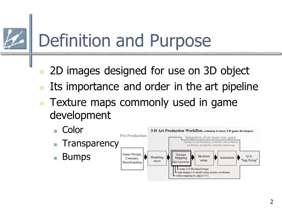 Chapter 6.4 2D Textures and Texture Mapping. 2 Definition and ... on