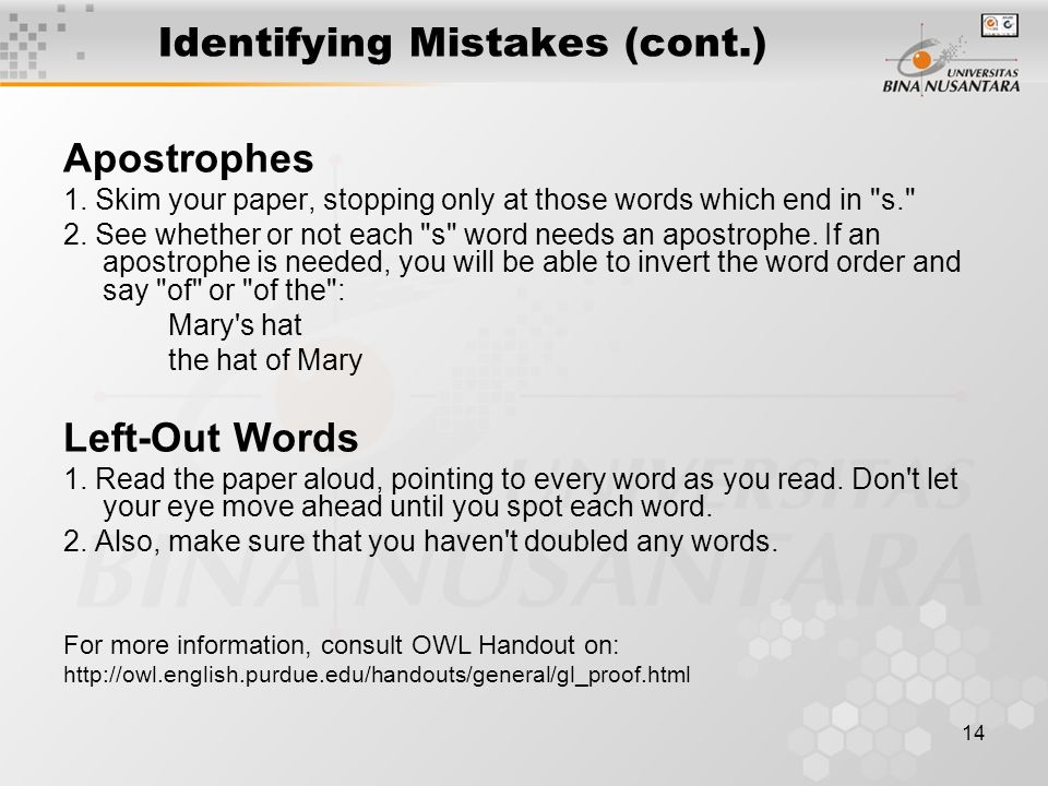 14 Identifying Mistakes (cont.) Apostrophes 1.