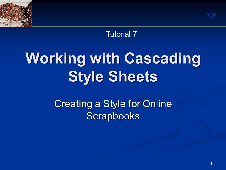 Xp 1 Working With Cascading Style Sheets Creating A Style For Online