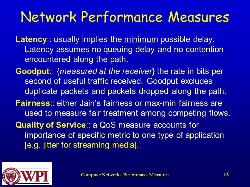Computer Networks: Performance Measures1 Computer Network