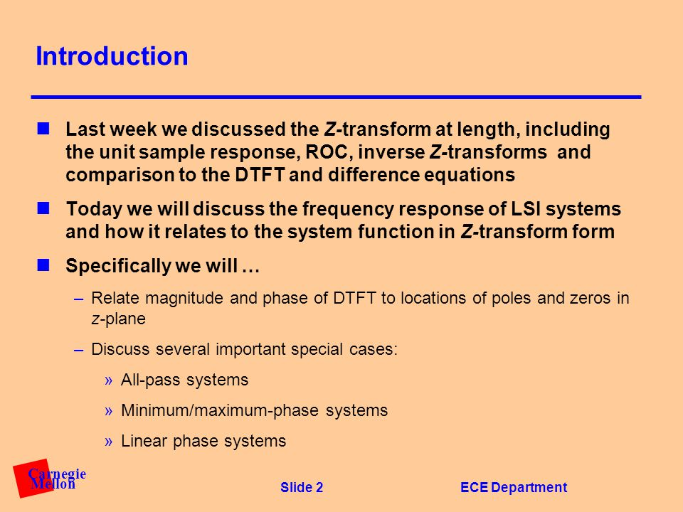 Lecture #7 FREQUENCY RESPONSE OF LSI SYSTEMS Department of
