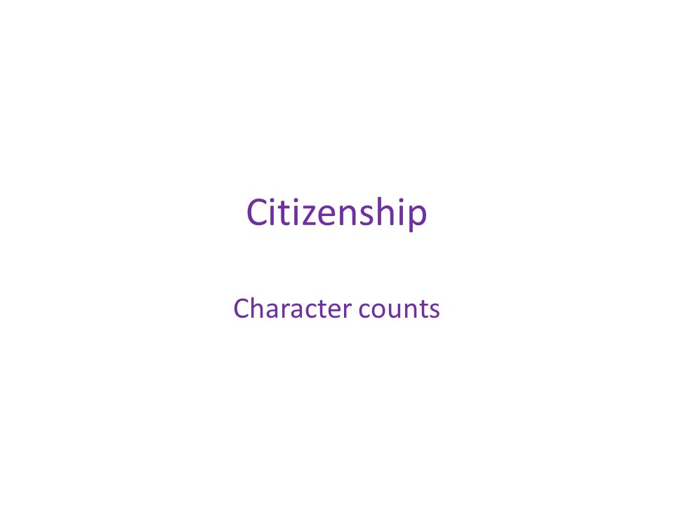 Citizenship Character counts