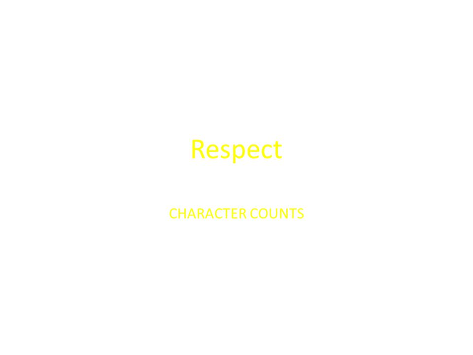 Respect CHARACTER COUNTS