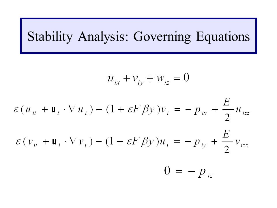 Stability Analysis: Governing Equations