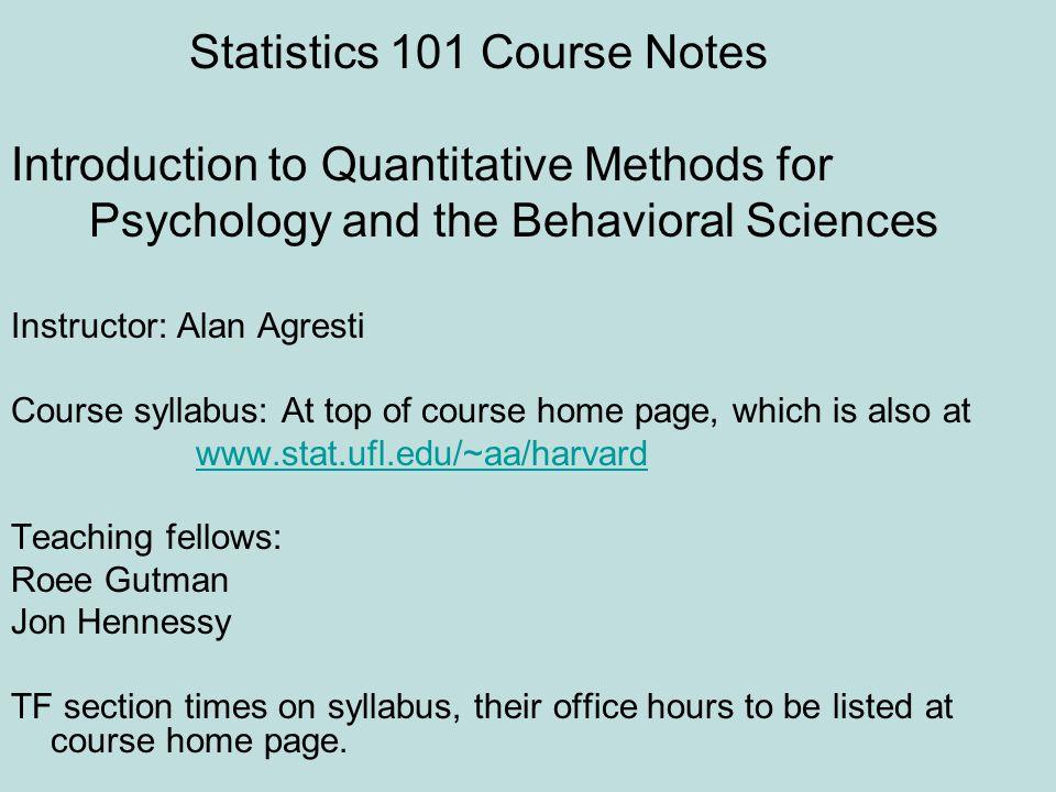 Statistics 101 Course Notes Introduction to Quantitative