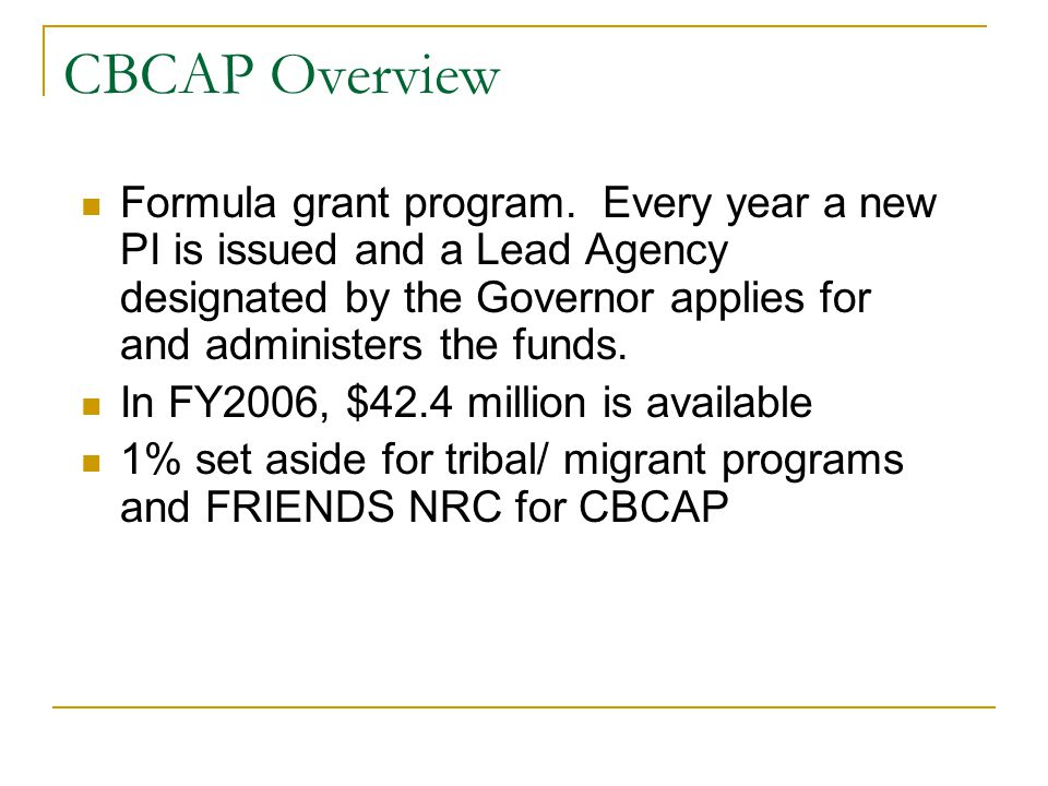 CBCAP Overview Formula grant program.