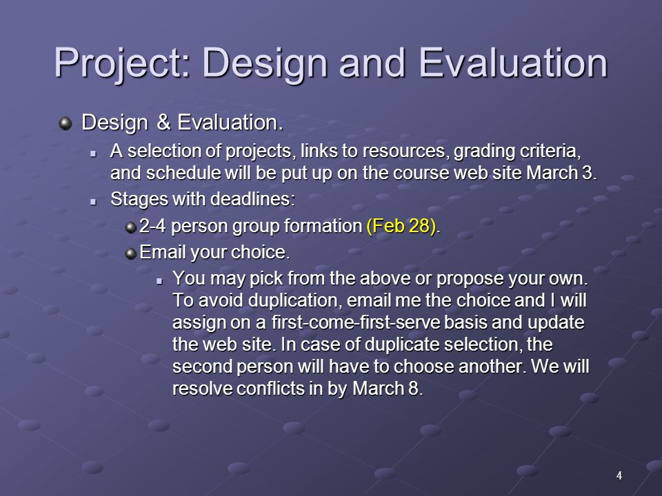 4 Project: Design and Evaluation Design & Evaluation.