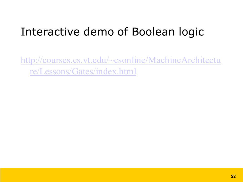 22 Interactive demo of Boolean logic   re/Lessons/Gates/index.html