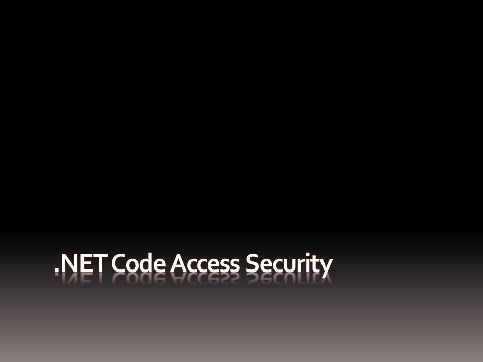Code Access Security vs  Role-Based Security  RBS