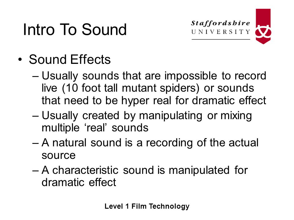 Intro To Sound Level 1 Film Technology Film Technology CE