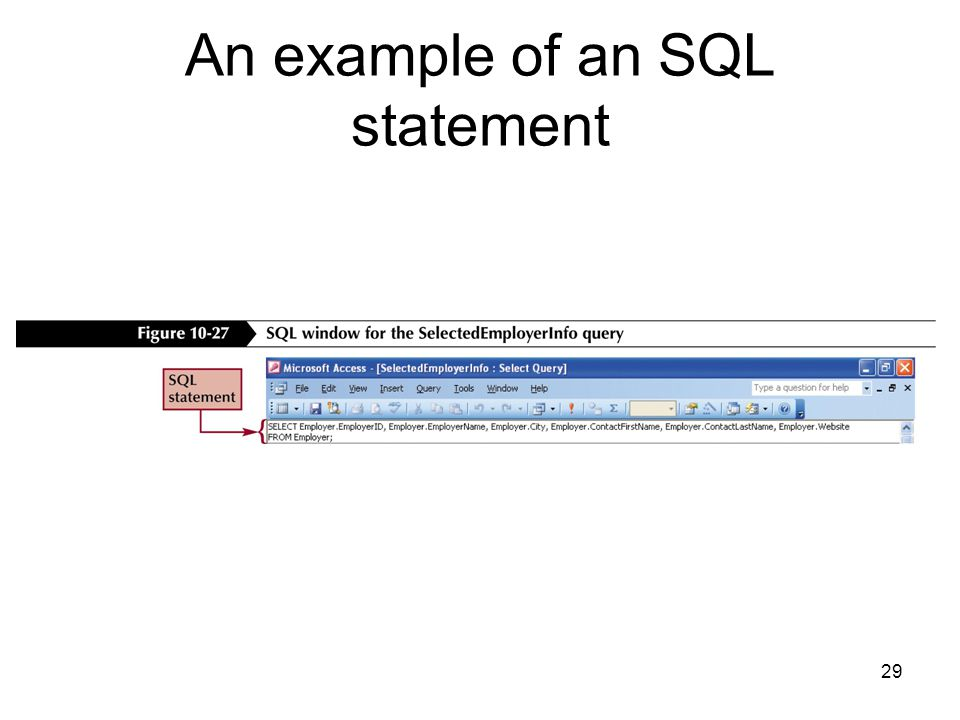 29 An example of an SQL statement