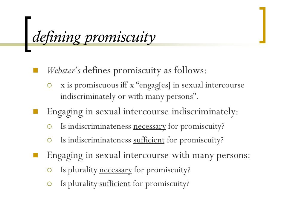 Definition for promiscuous