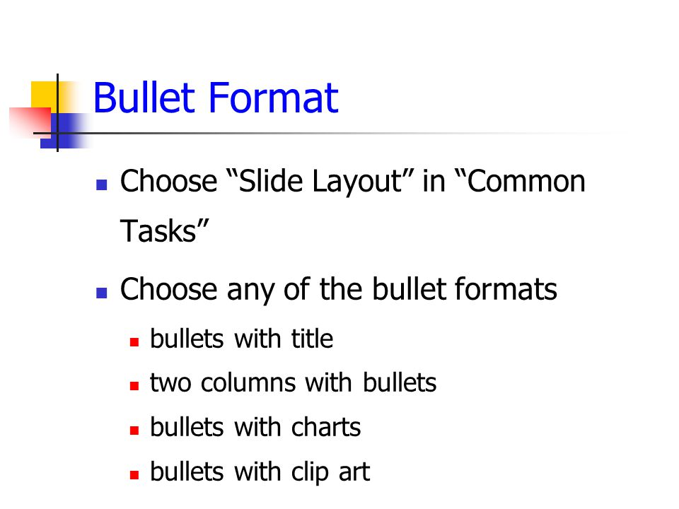 PowerPoint Basics Notice the layout chosen has a title section and a bulleted text area below (just like this slide) Click on another layout and see how the slide changes