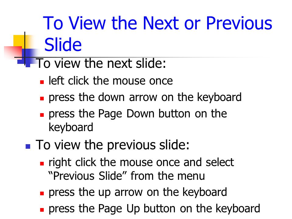 How to Open Your Slide Show 1.Use the tool bar below on the left after opening presentation click the icon on the right (looks like a projection screen) 2.Use the menu bar above Go to Slide Show menu Select View Show