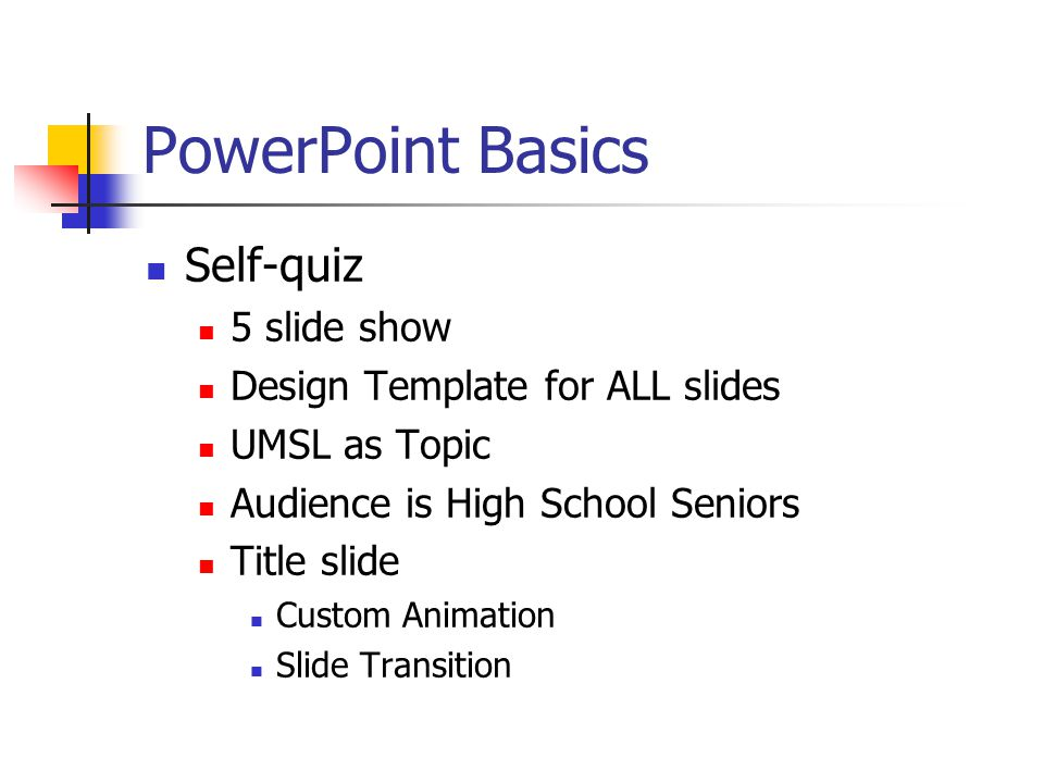PowerPoint Basics Questions