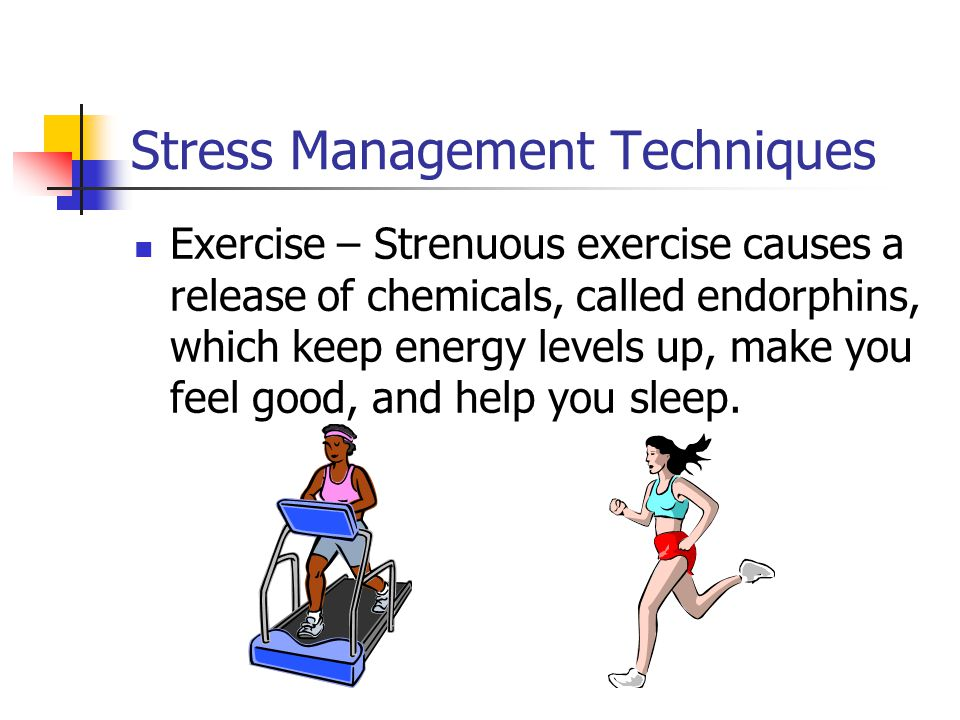 Stress Management Techniques Deep (diaphragmic) breathing – Take slow, deep breaths.