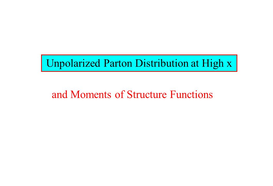 Unpolarized Parton Distribution at High x and Moments of Structure Functions
