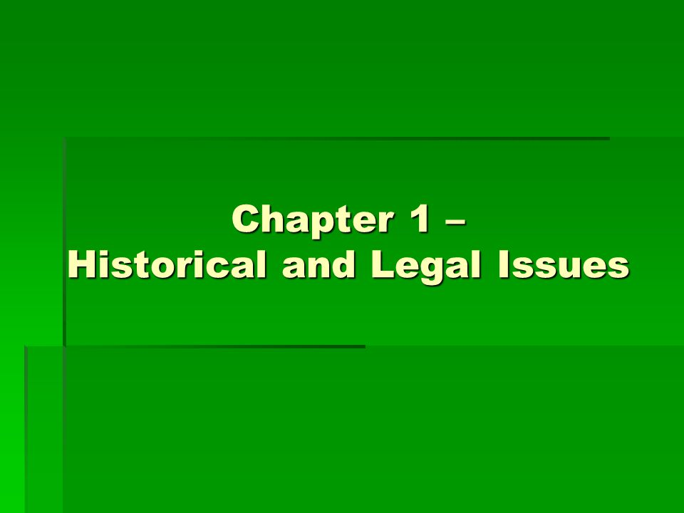 Chapter 1 – Historical and Legal Issues