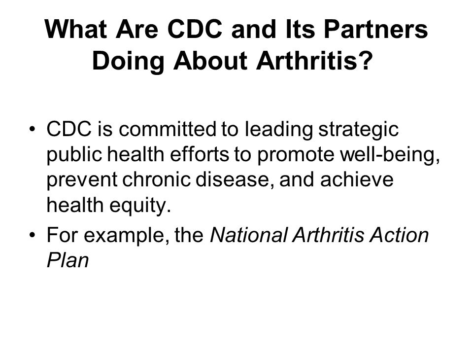 What Are CDC and Its Partners Doing About Arthritis.