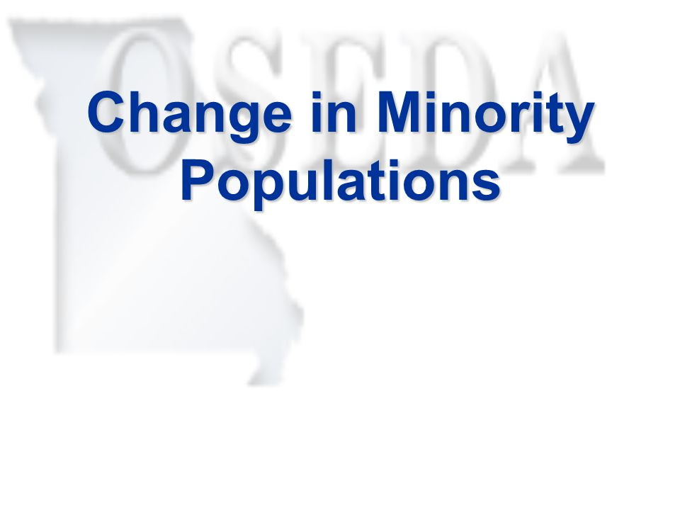 Change in Minority Populations