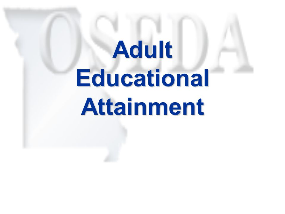 Adult Educational Attainment