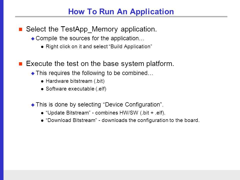 The Xilinx EDK Toolset: Xilinx Platform Studio (XPS