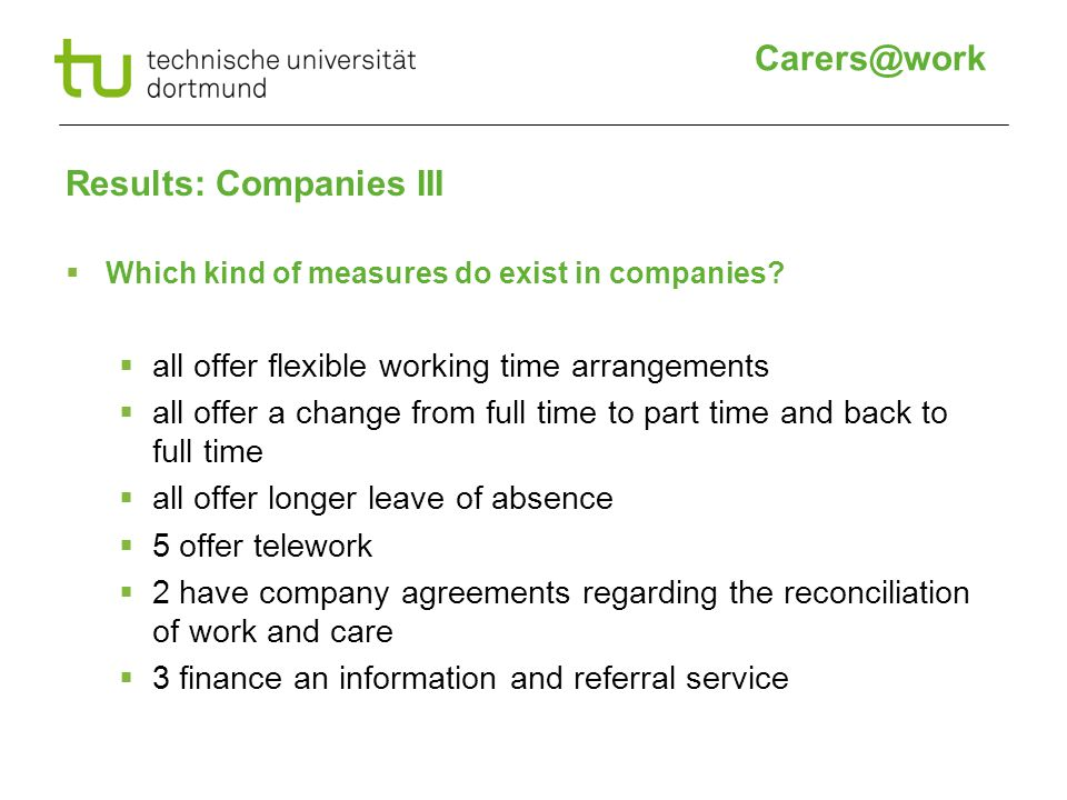 Results: Companies III  Which kind of measures do exist in companies.